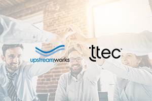 Upstream Works and TTEC partnership expansion